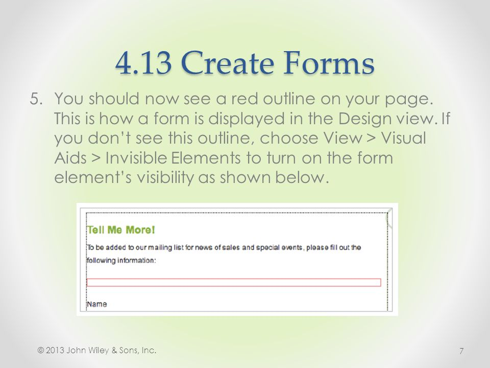 4.13 Create Forms 5.You should now see a red outline on your page.