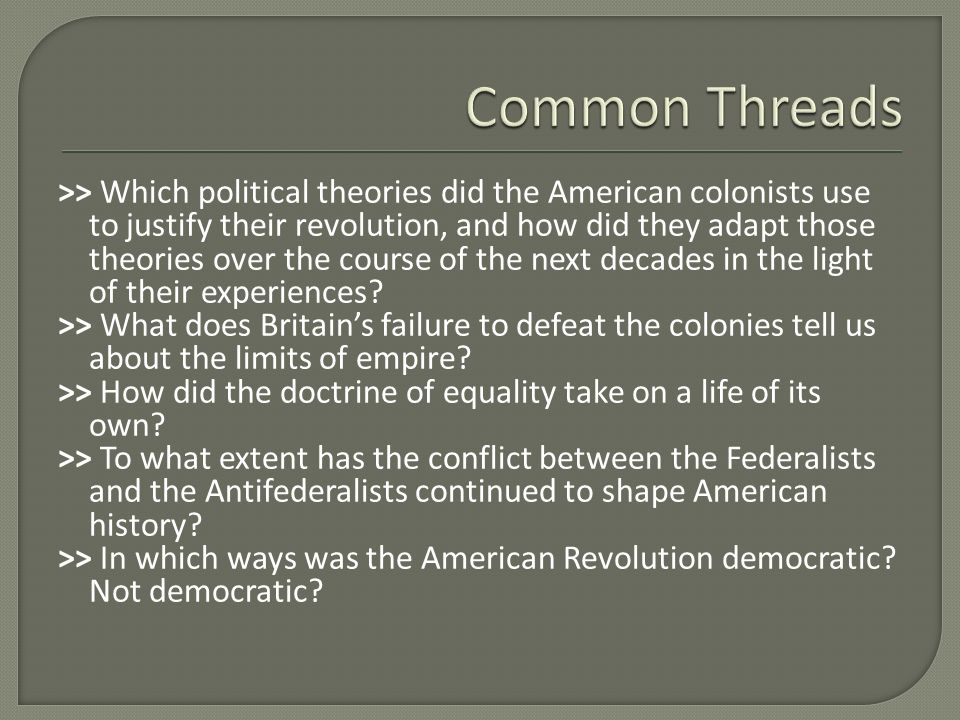 I need like four ideas for this question: were the colonist justified in declaring their independence?