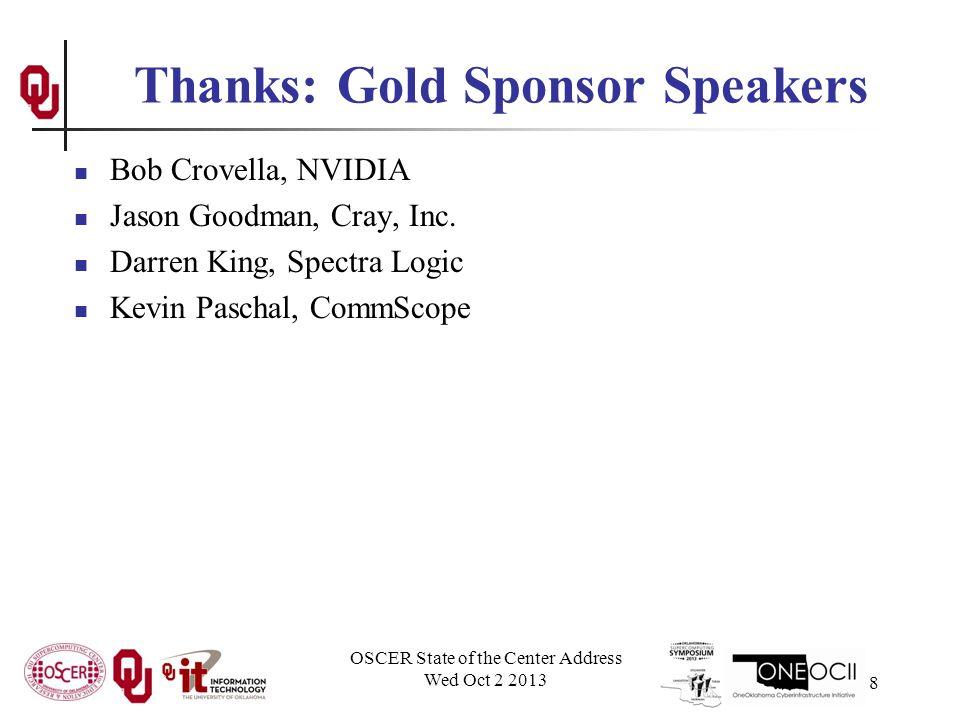 Thanks: Gold Sponsor Speakers Bob Crovella, NVIDIA Jason Goodman, Cray, Inc.