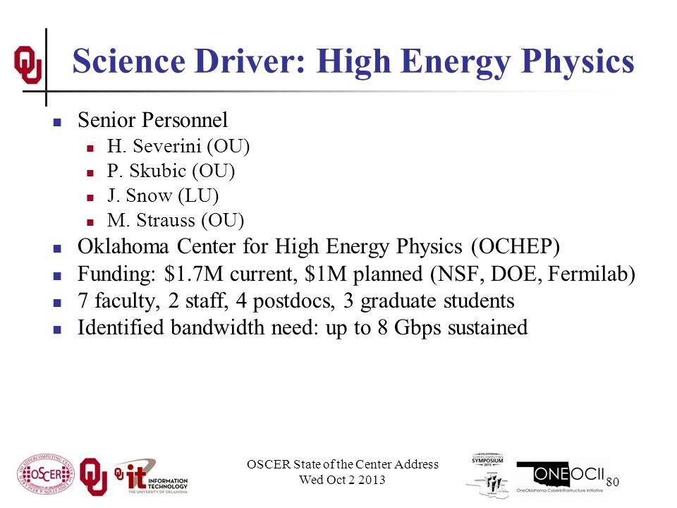 Science Driver: High Energy Physics Senior Personnel H.