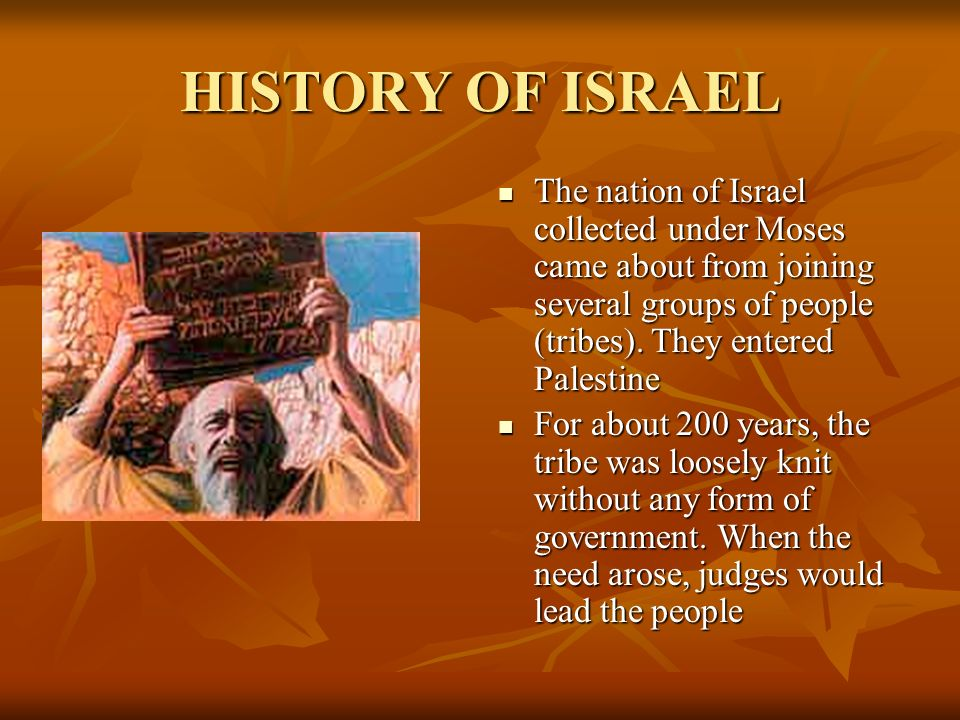 history of israel Brief history of the scattering of israel god reestablished his covenant with abraham, his son isaac, and his grandson jacob the lord changed jacob's name to israel.
