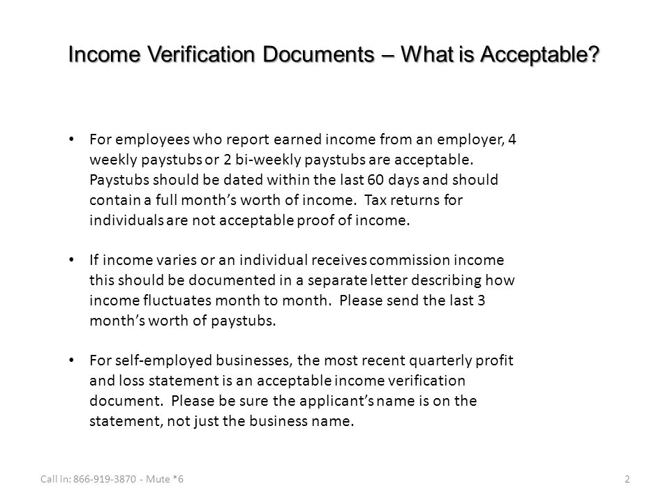 Income Verification Documents – What Is Acceptable? Call In: Mute