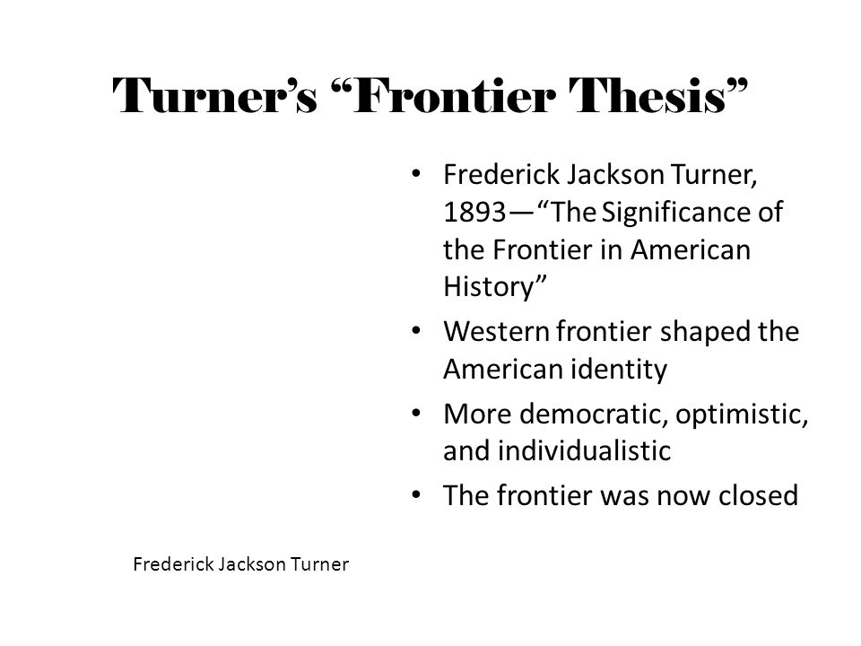 Frontier thesis of turner