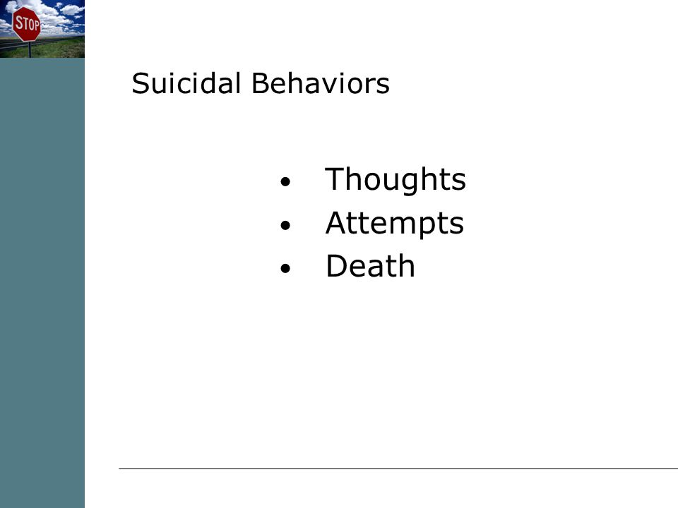 Thoughts Attempts Death Suicidal Behaviors