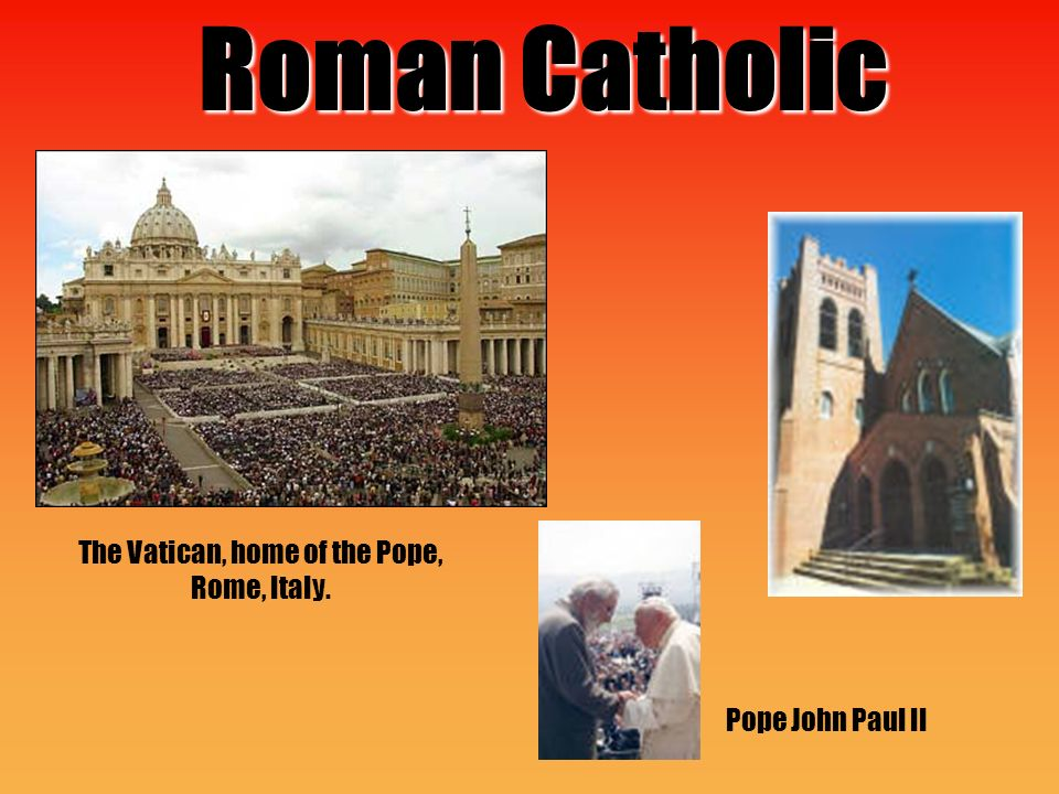 Roman Catholic The Vatican, home of the Pope, Rome, Italy. Pope John Paul II