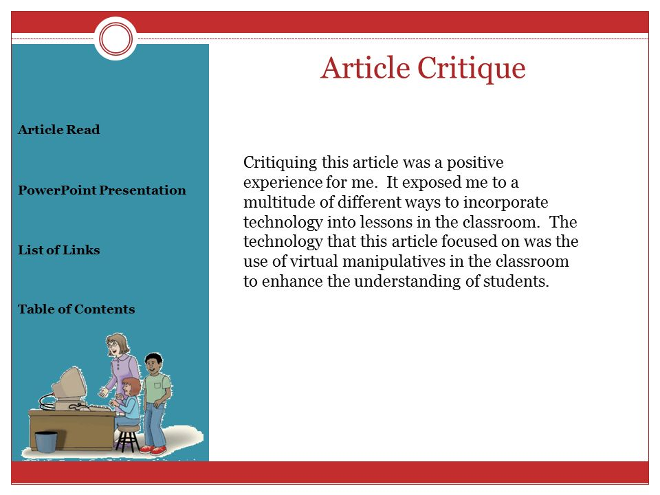 critique of a research article essay A research article review differs from a journal article review by the way that it evaluates the research method used and holds that information in retrospect to analysis and critique science scientific article review involves anything in the realm of science.