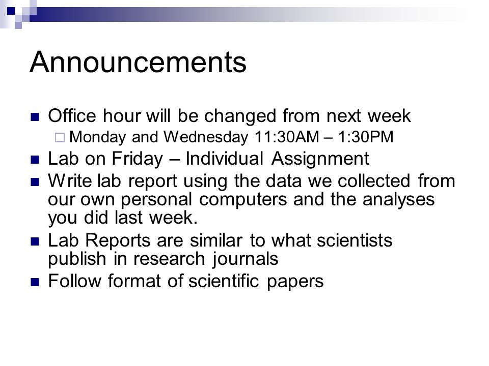 scientific papers announcements office hour will be changed from  announcements office hour will be changed from next week  monday and wednesday 11 30am