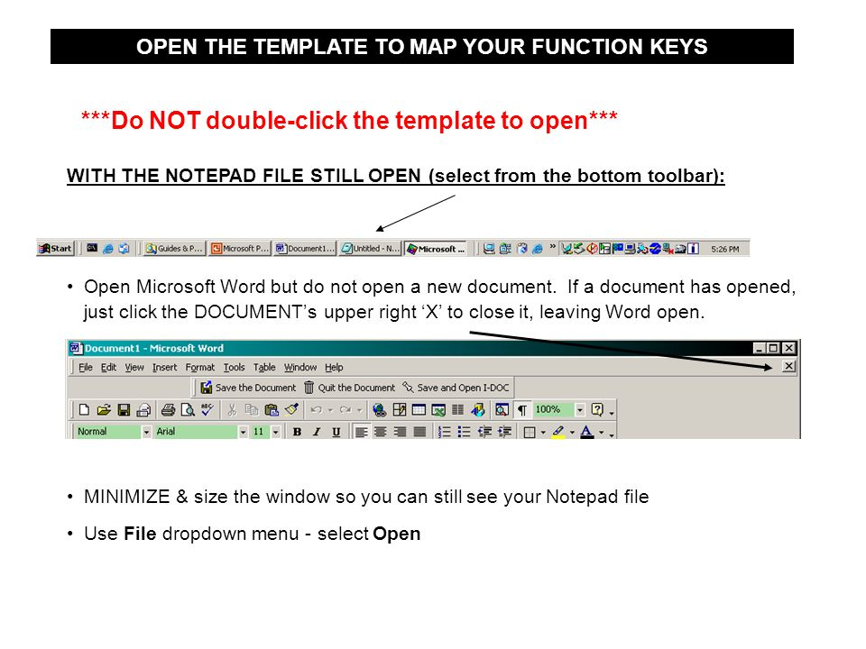 WITH THE NOTEPAD FILE STILL OPEN (select From The Bottom Toolbar): Open  Microsoft  Microsoft Word Notepad Template
