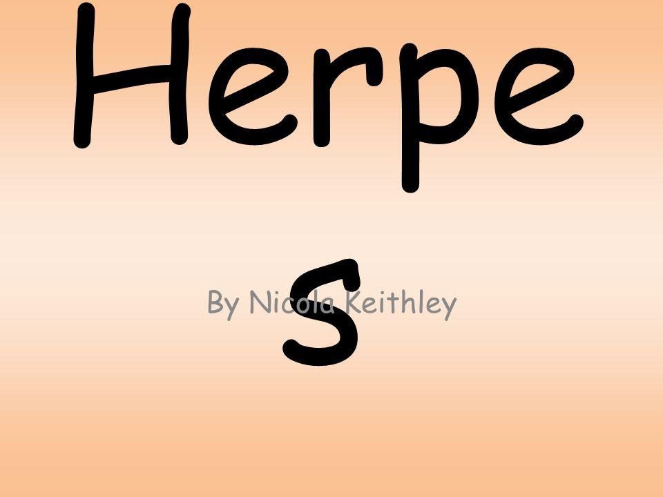 Herpe s By Nicola Keithley