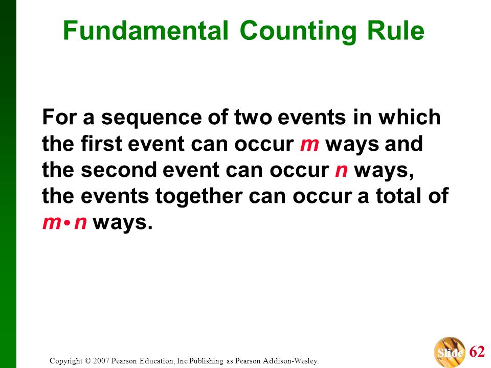 Slide Slide 62 Copyright © 2007 Pearson Education, Inc Publishing as Pearson Addison-Wesley.