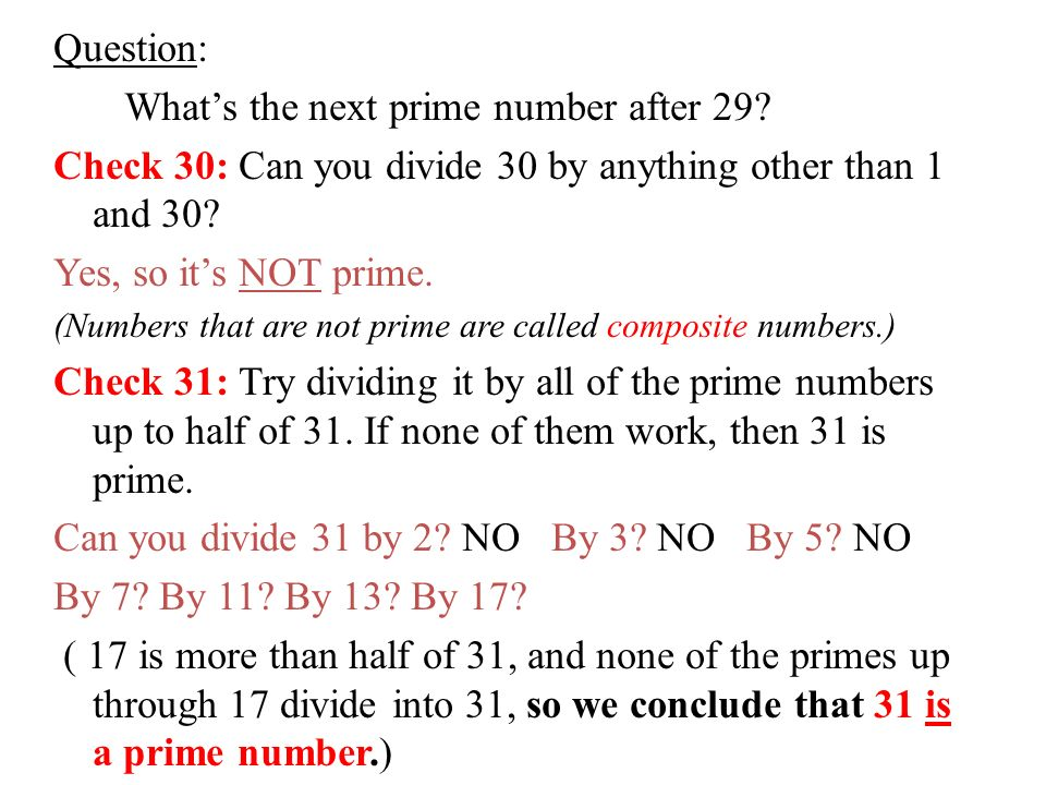 Question: What's the next prime number after 29.