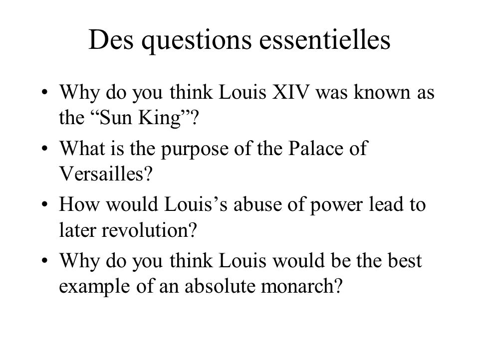The Sun King: Louis XIV France's Ultimate Absolute Monarch