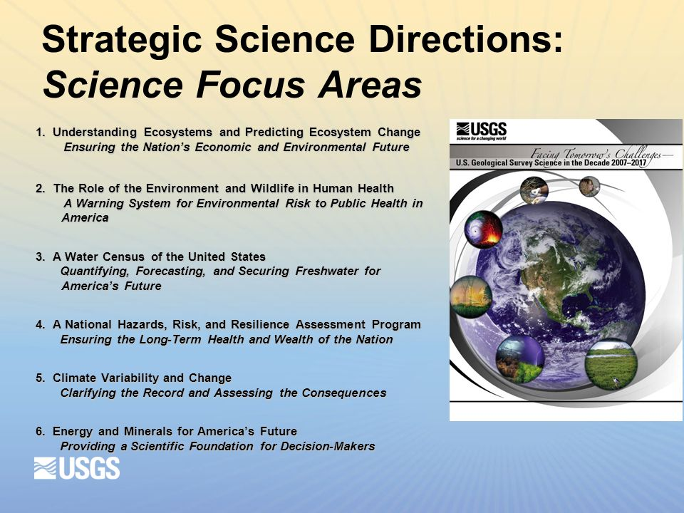 Strategic Science Directions: Science Focus Areas 1.