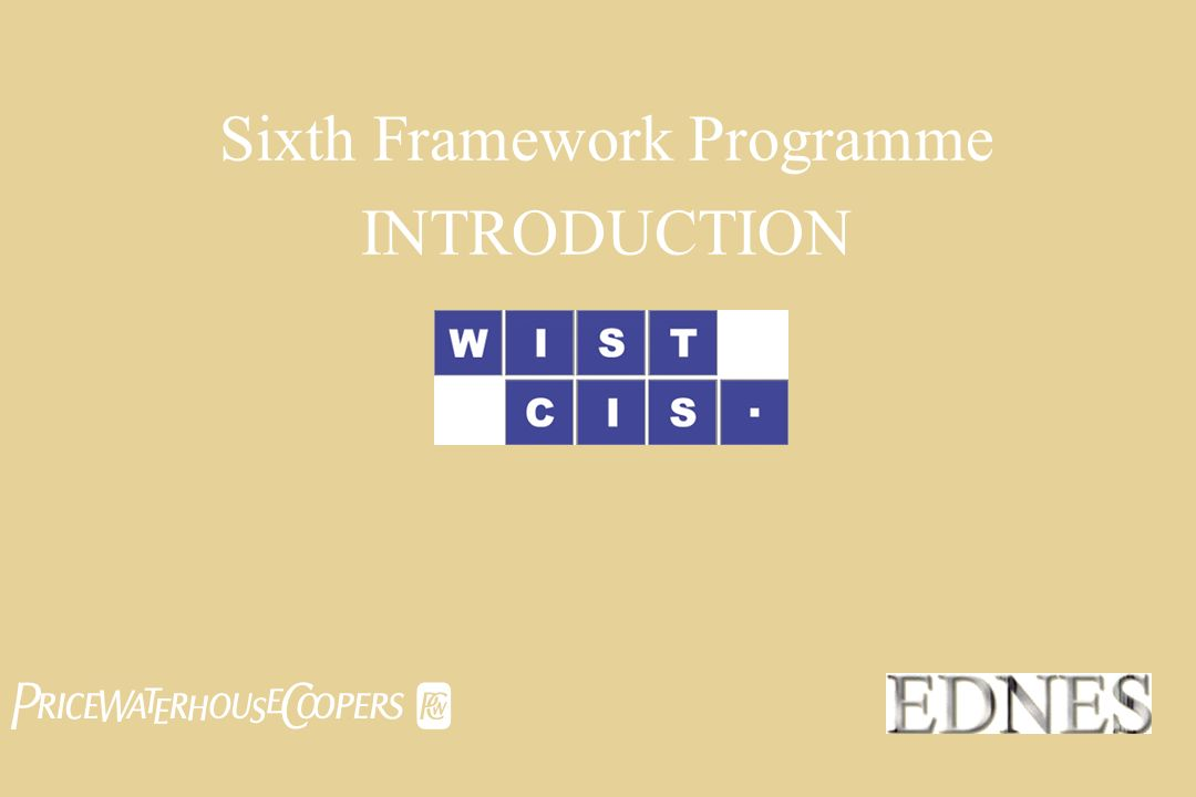 Sixth Framework Programme INTRODUCTION 
