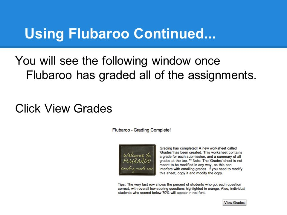 Using Flubaroo Continued...