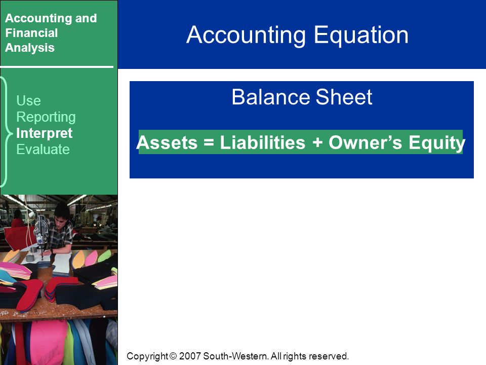 Accounting and Financial Analysis Copyright © 2007 South-Western.
