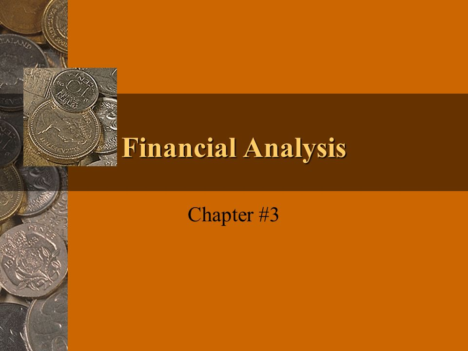Financial Analysis Chapter #3