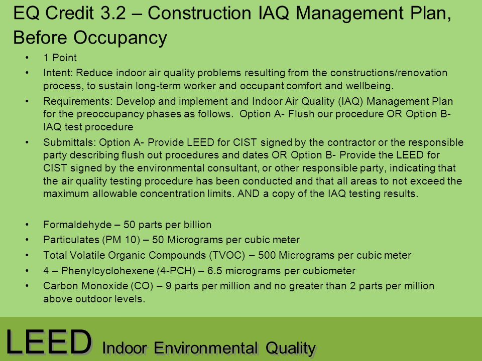 LEED Indoor Environmental Quality names of people in group. - ppt ...