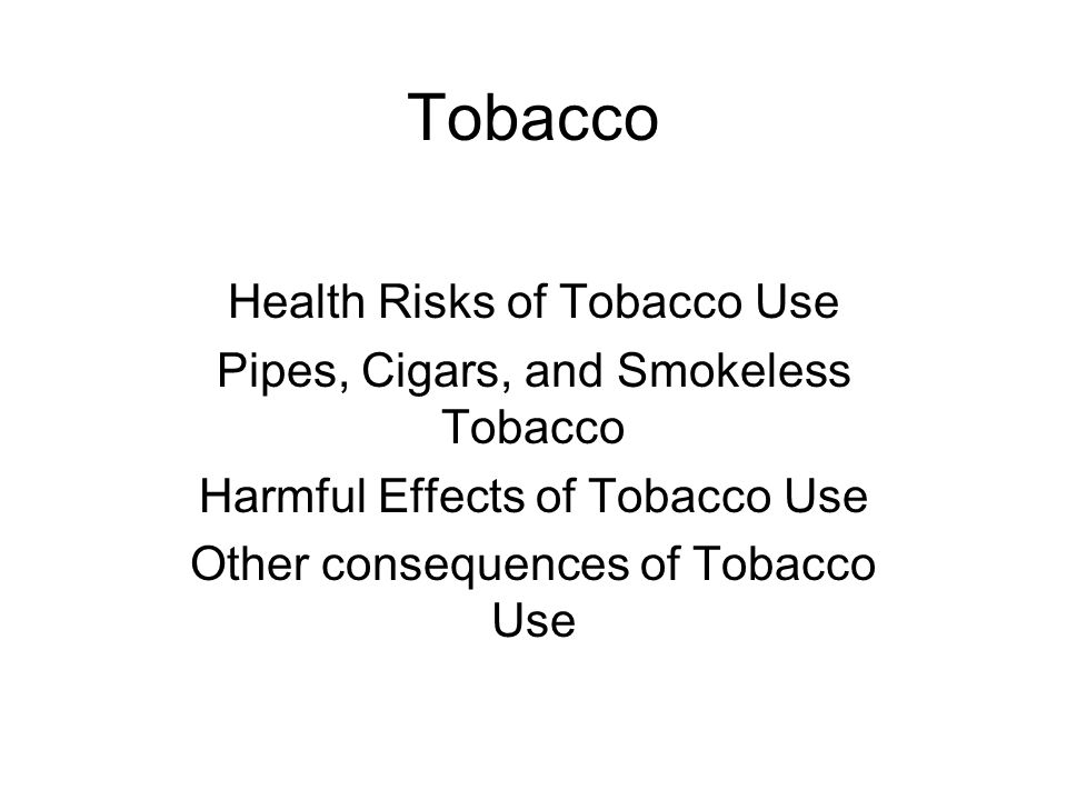 the risks and consequences of tobacco smoking Risks of smoking —from a to v— tobacco smoke (smoking and secondhand smoke) the first comprehensive guide to the health consequences of smoking ny.