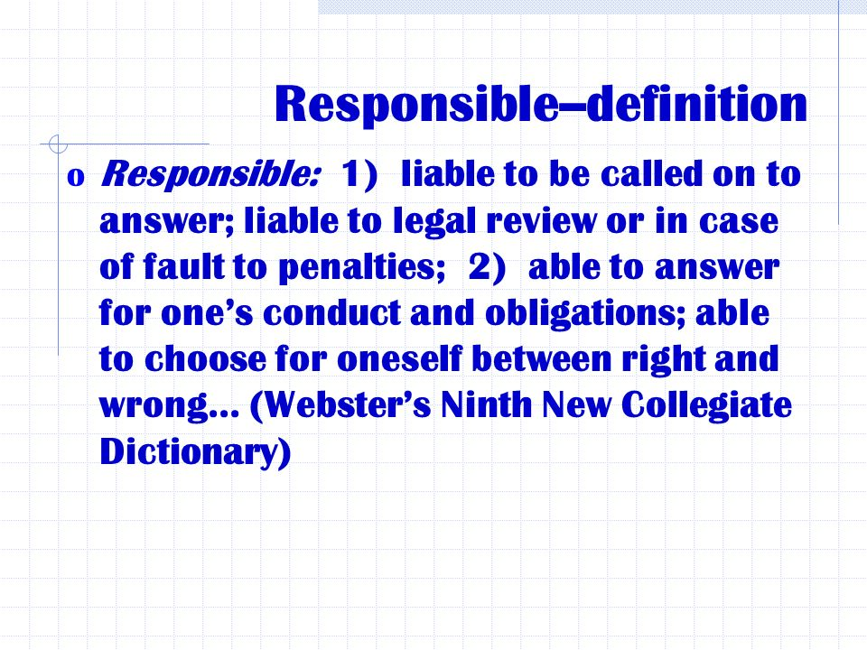 definition responsibility Movement aimed at encouraging companies to be more aware of the impact of their business on the rest of society, including their own stakeholders and the environment [1] corporate social responsibility (csr) is a business approach that contributes to sustainable development by delivering economic.