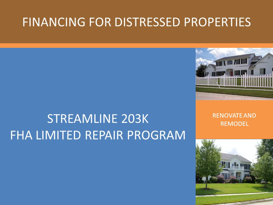 Agenda Program Features Eligibleineligible Improvements Ppt Video. Eligible Properties Appraisal Requirements Hud 203k Worksheet Contingency Reserve Contractor Streamline Documents Funding. Worksheet. 203k Worksheet At Clickcart.co