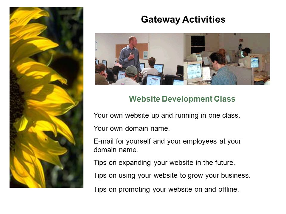 Website Development Class Your own website up and running in one class.