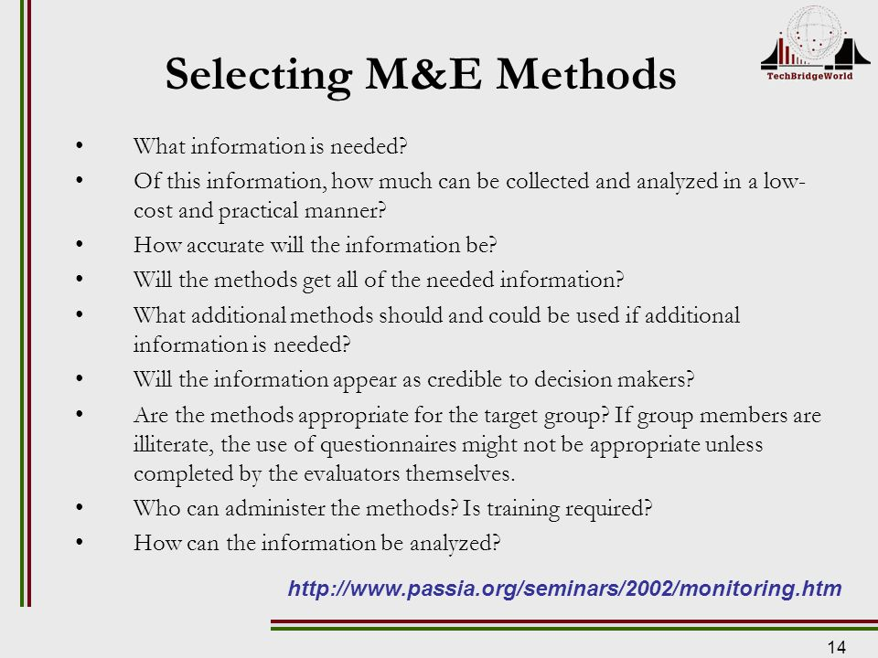 14 Selecting M&E Methods What information is needed.