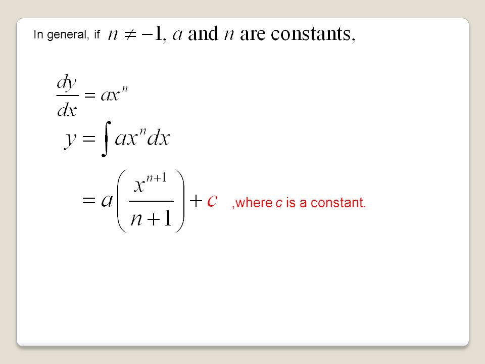 In general, if,where c is a constant.