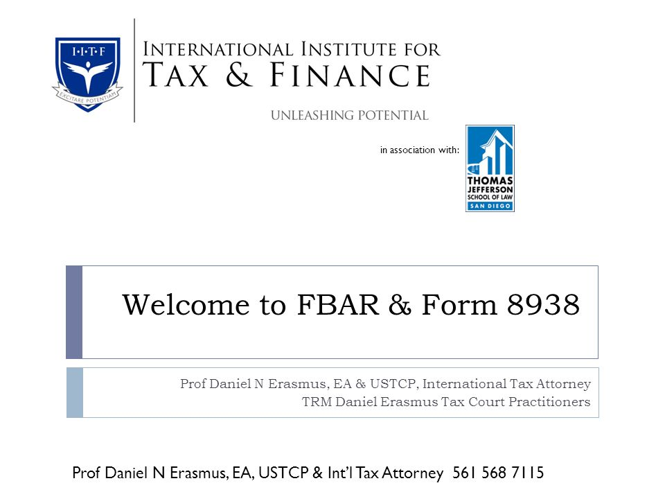 In Association With Welcome To Fbar Form 8938 Prof Daniel N