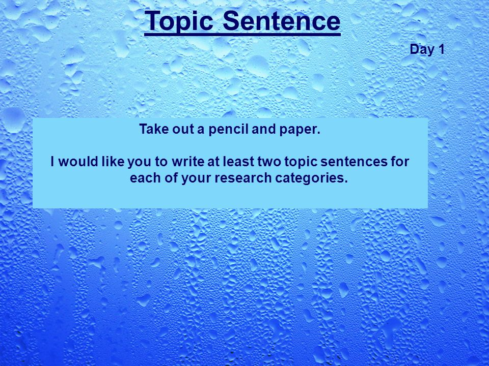 HELP!How do you write a good research paper topic sentence?