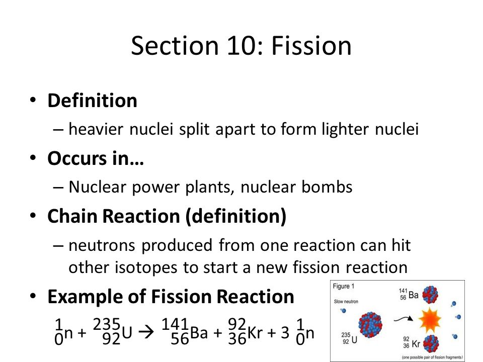 Section 10: Fission