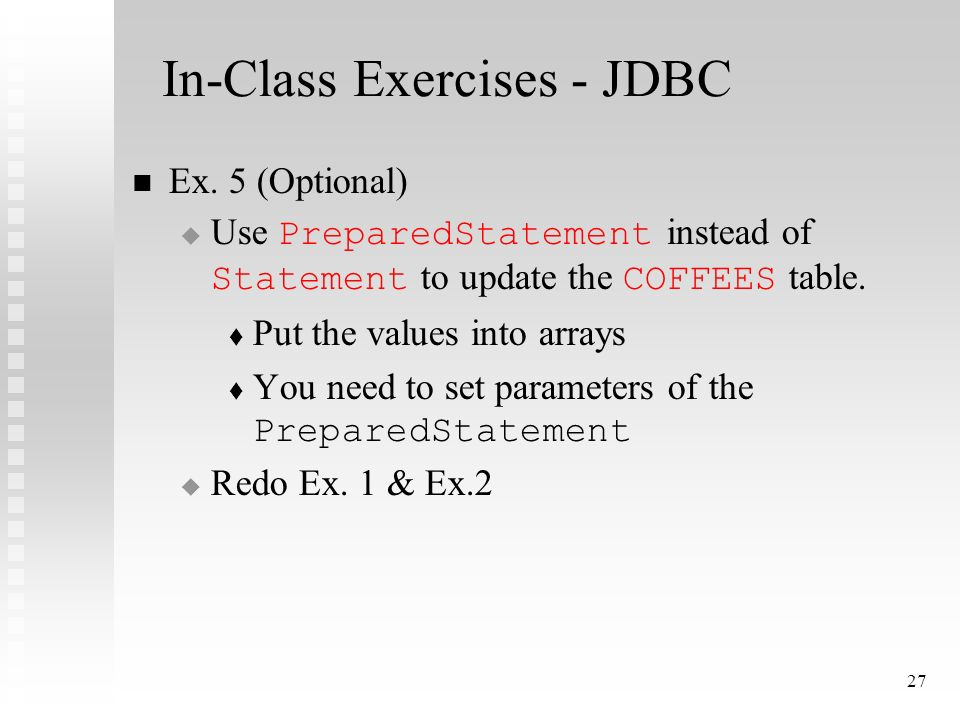 27 In-Class Exercises - JDBC Ex.