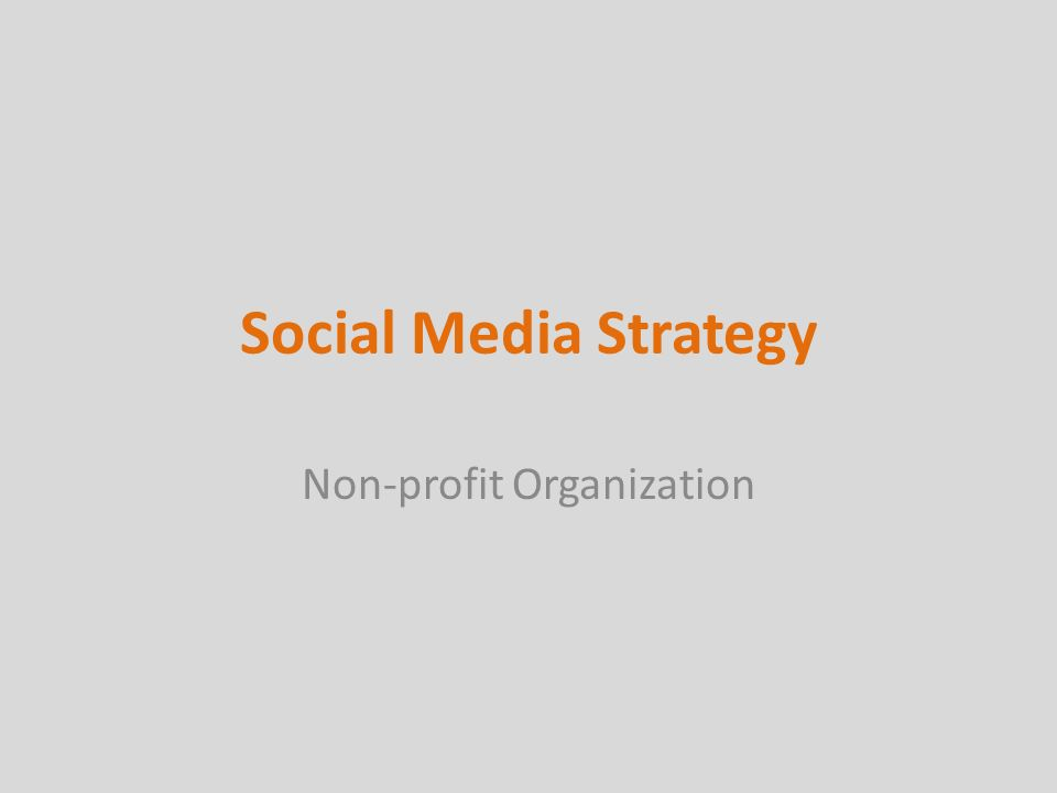 Social Media Strategy Non-profit Organization