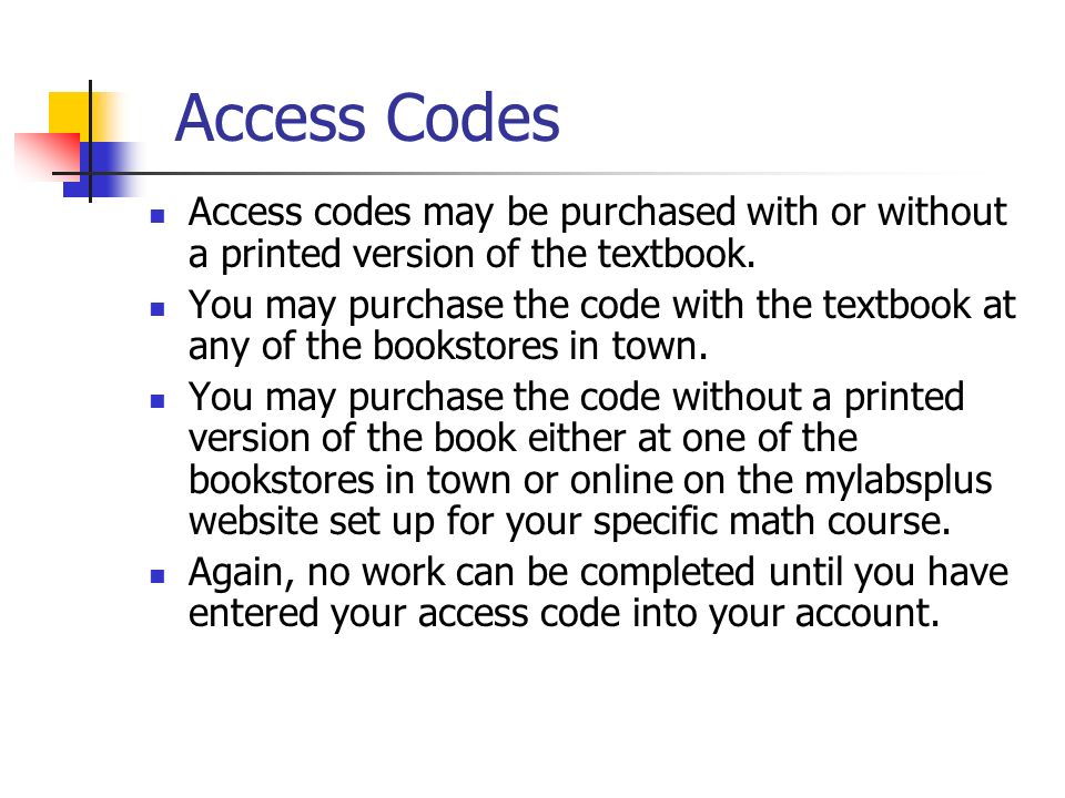 Access Codes Access codes may be purchased with or without a printed version of the textbook.
