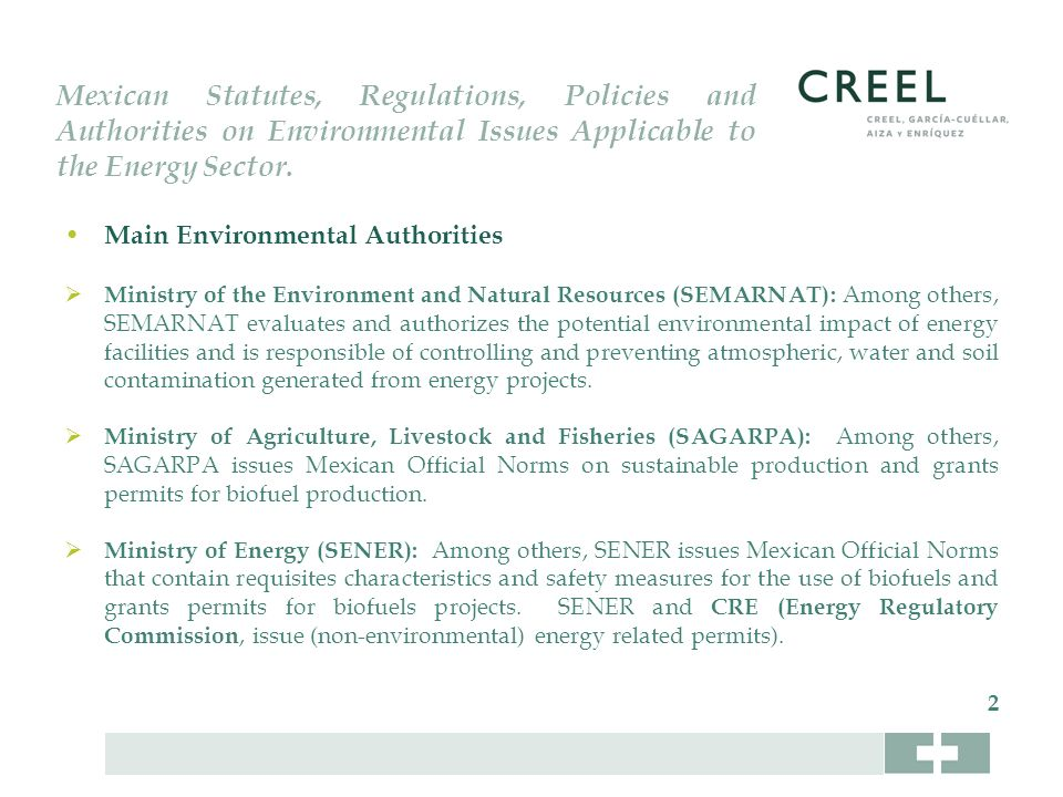 Mexican Statutes, Regulations, Policies and Authorities on Environmental Issues Applicable to the Energy Sector.
