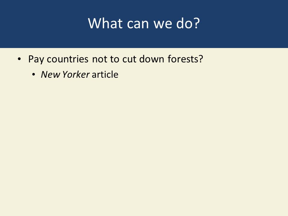 What can we do Pay countries not to cut down forests New Yorker article