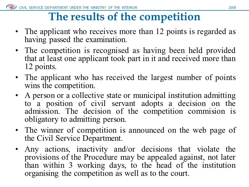 The results of the competition The applicant who receives more than 12 points is regarded as having passed the examination.