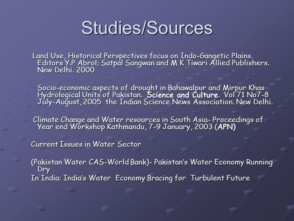 Studies/Sources Land Use, Historical Perspectives focus on Indo-Gangetic Plains.