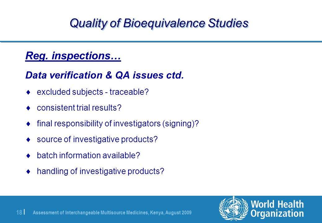 Assessment of Interchangeable Multisource Medicines, Kenya, August | Quality of Bioequivalence Studies Reg.