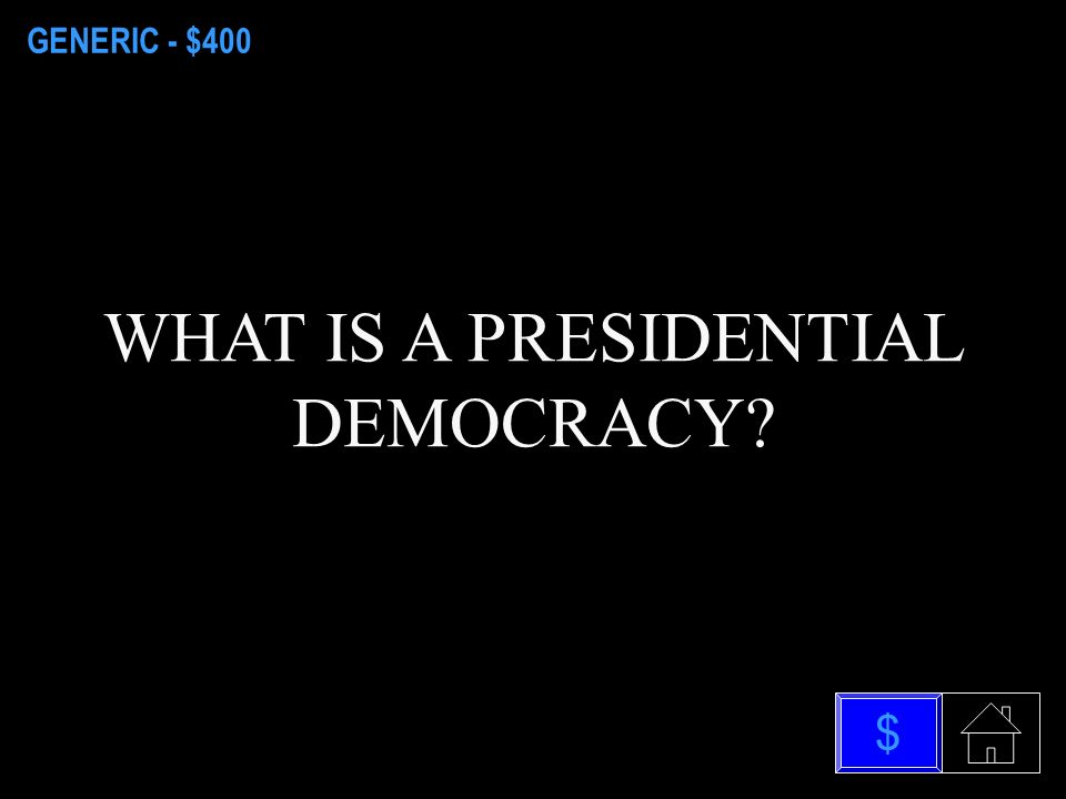 GENERIC - $200 WHAT IS AN AUTOCRACY $
