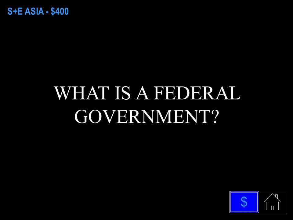 S+E ASIA - $200 WHAT IS A CONSTITUTIONAL MONARCHY $
