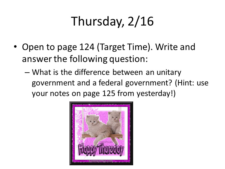 Thursday, 2/16 Open to page 124 (Target Time).