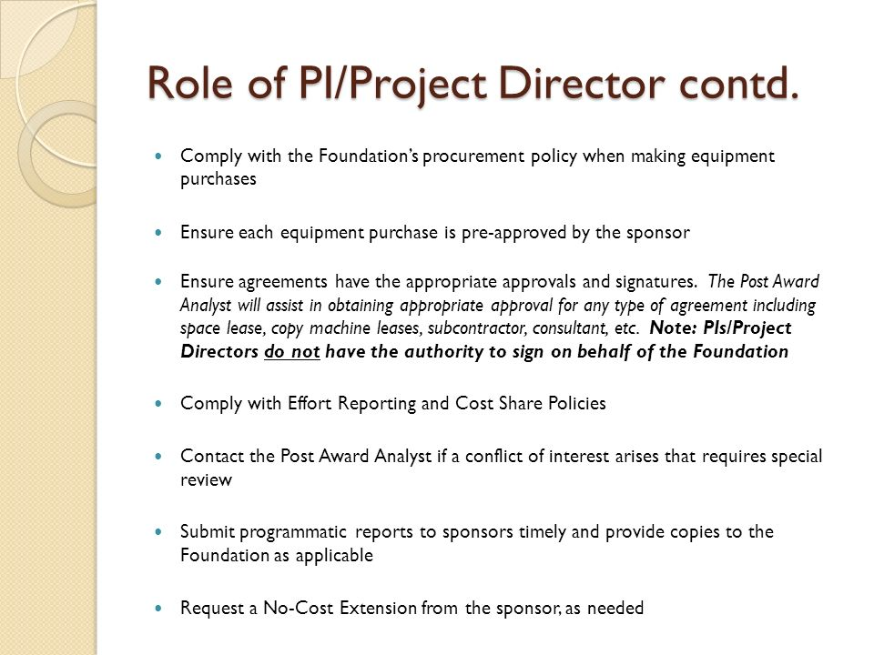 Role of PI/Project Director contd.