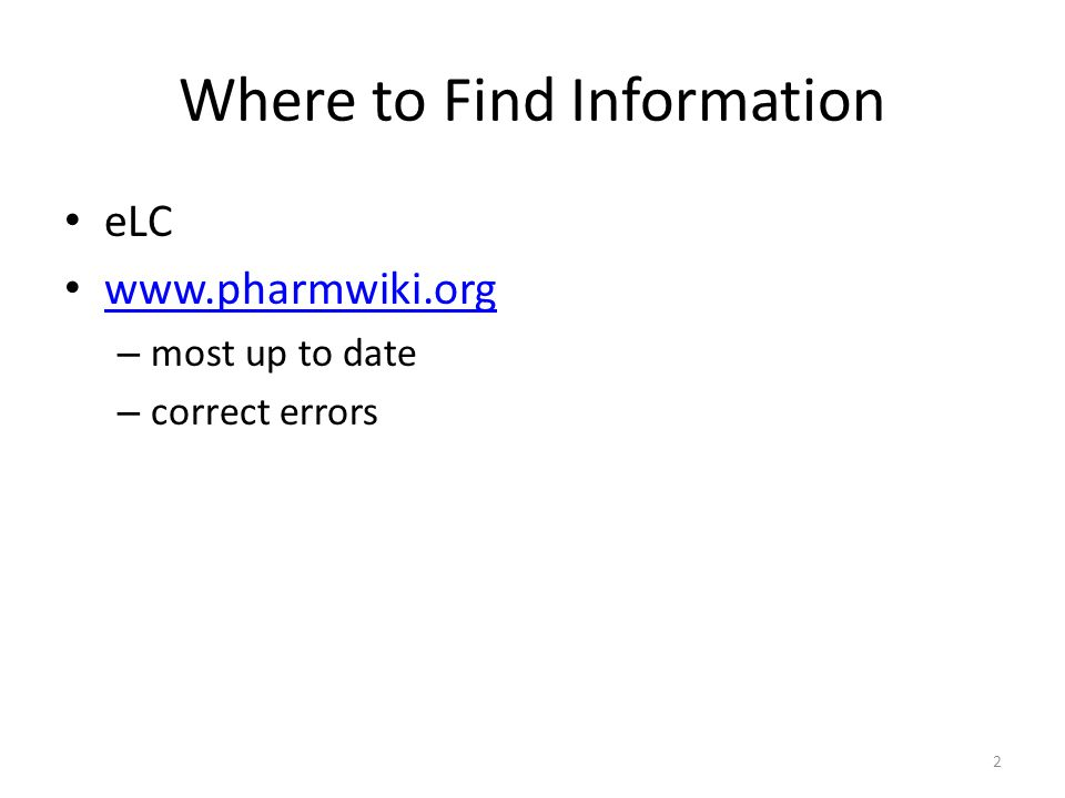 Where to Find Information eLC   – most up to date – correct errors 2