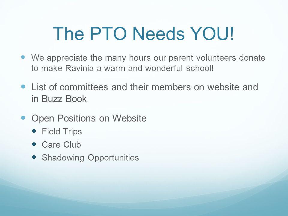 The PTO Needs YOU.