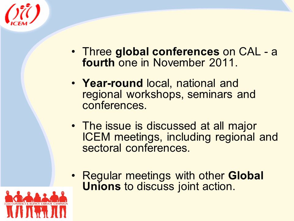 Three global conferences on CAL - a fourth one in November 2011.
