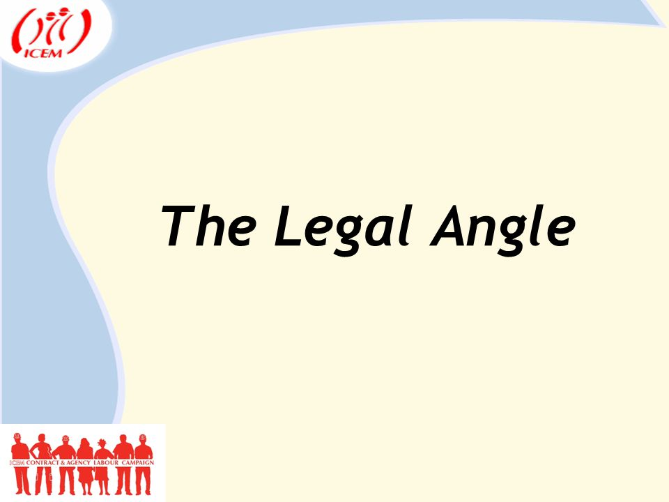 The Legal Angle