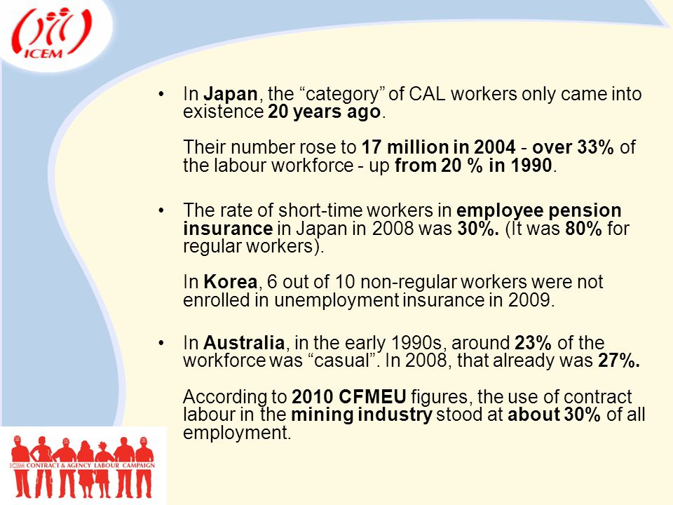 In Japan, the category of CAL workers only came into existence 20 years ago.