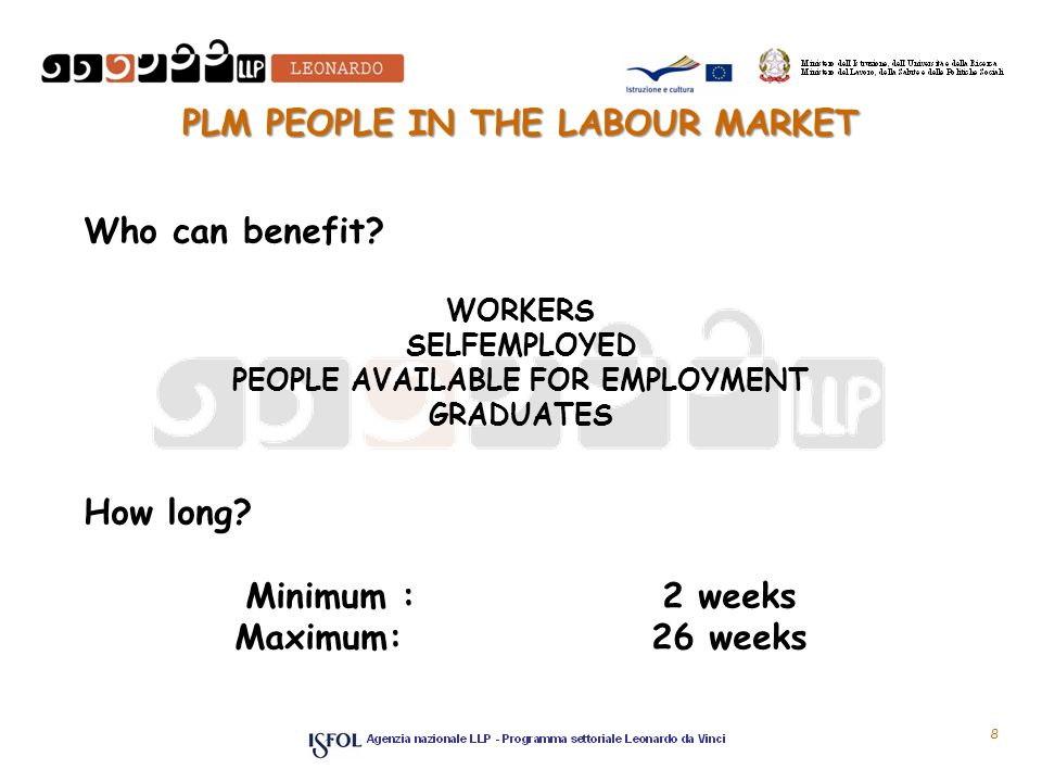8 PLM PEOPLE IN THE LABOUR MARKET 8 Who can benefit.