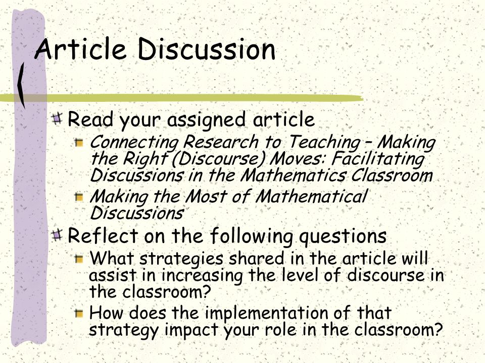 Expert groups Record on chart paper all the strategies mentioned in the article that can assist in increasing the level of discourse in the classroom